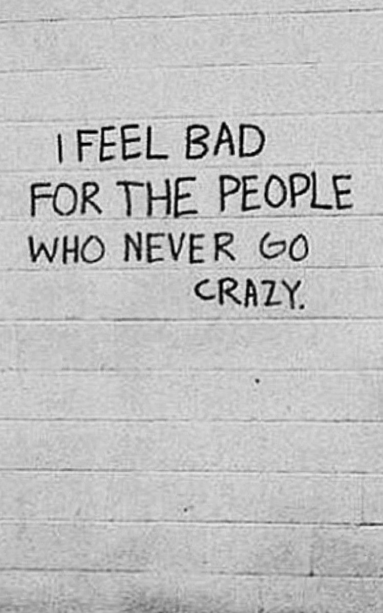 what's your crazy?