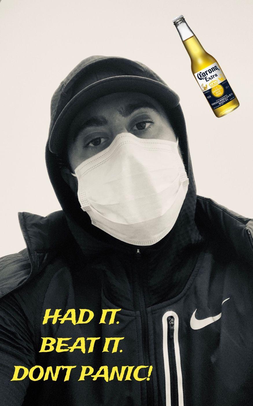 Coronavirus - HAD IT. BEAT IT. DON'T PANIC!