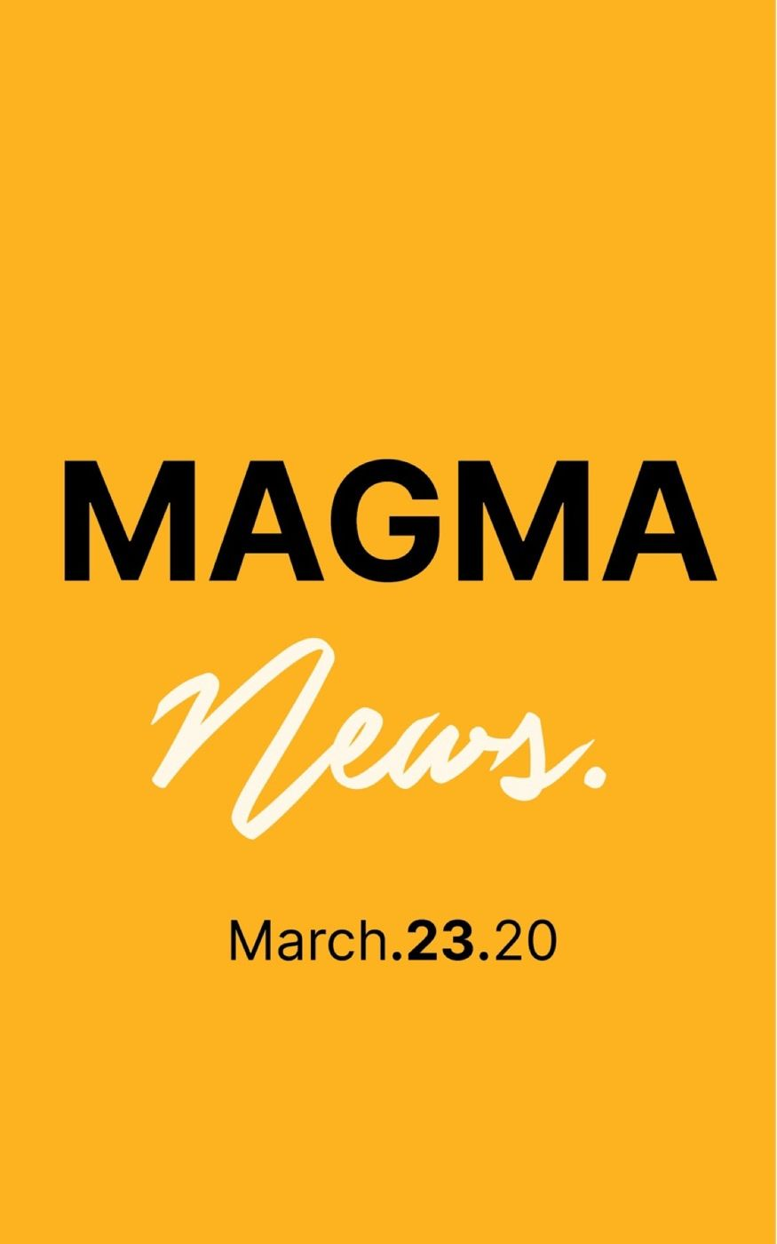 Magma News | March 23, 2020 -The Virus Can Be Stopped, but Only With Harsh Steps, Experts Say. -Coronavirus: WHO Head Says Nations Must Attack As 'Pandemic Is Accelerating'. -U.S. Olympic Committee says poll shows postponing Olympics is best path. -Amazon fights coronavirus price-gouging, suspends 3,900 accounts. -Stunning NASA image shows center of Milky Way. Check back every Monday, Wednesday & Friday