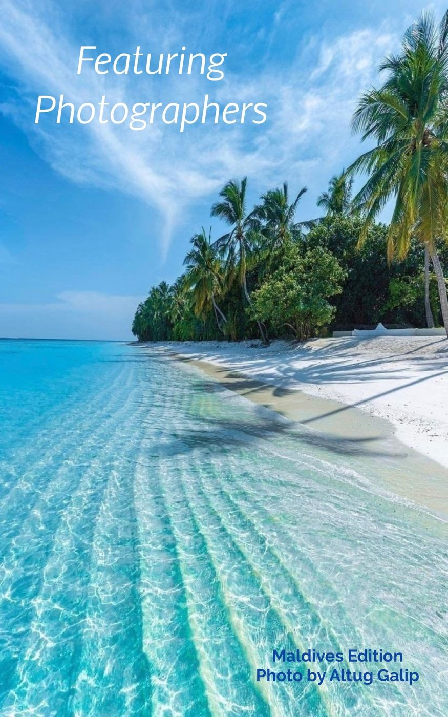 Featuring content creators and photographers | Maldives Edition