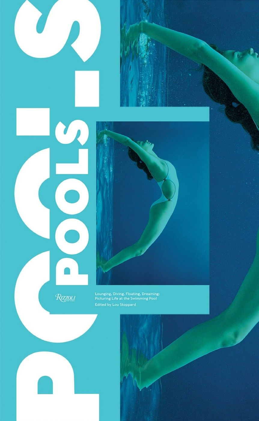 POOLS: Picturing Life at the Swimming Pool. On sale now!