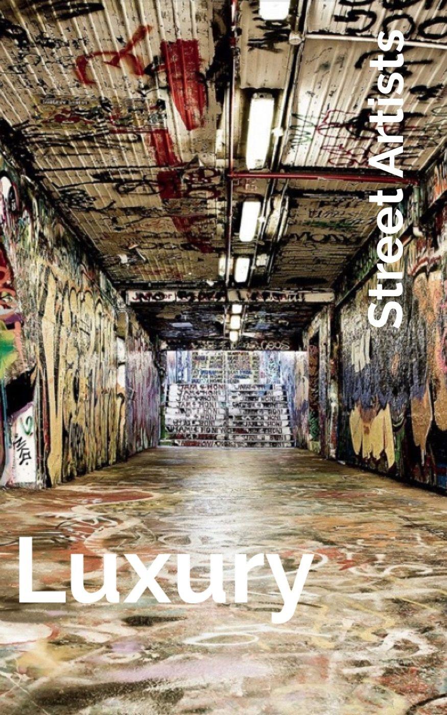 Luxury: Street Artists