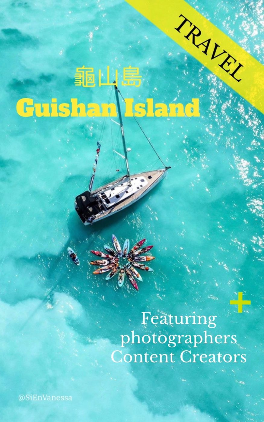 Featuring content creators and photographers | Guishan Island (龜山島)