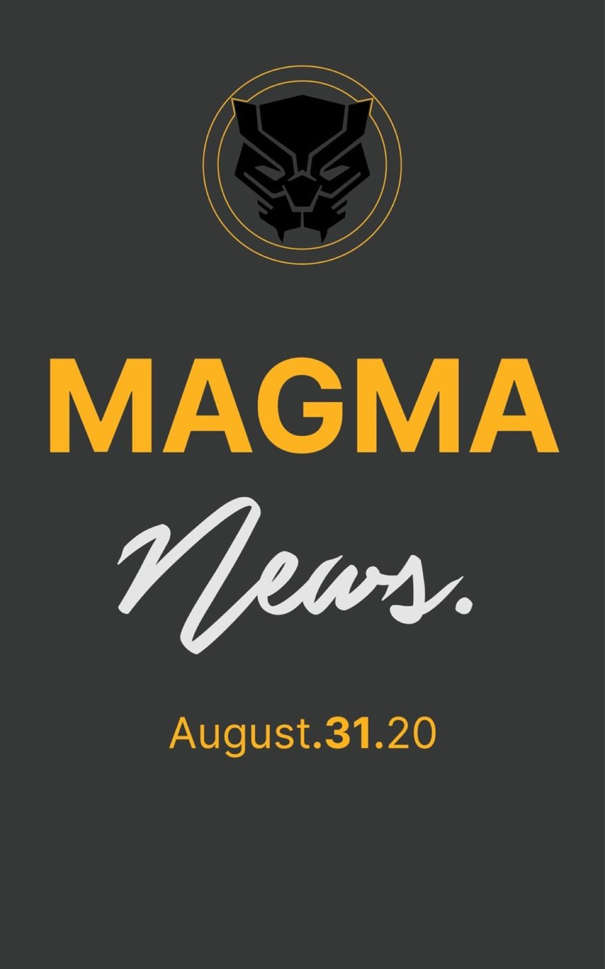 Magma News | August 31, 2020