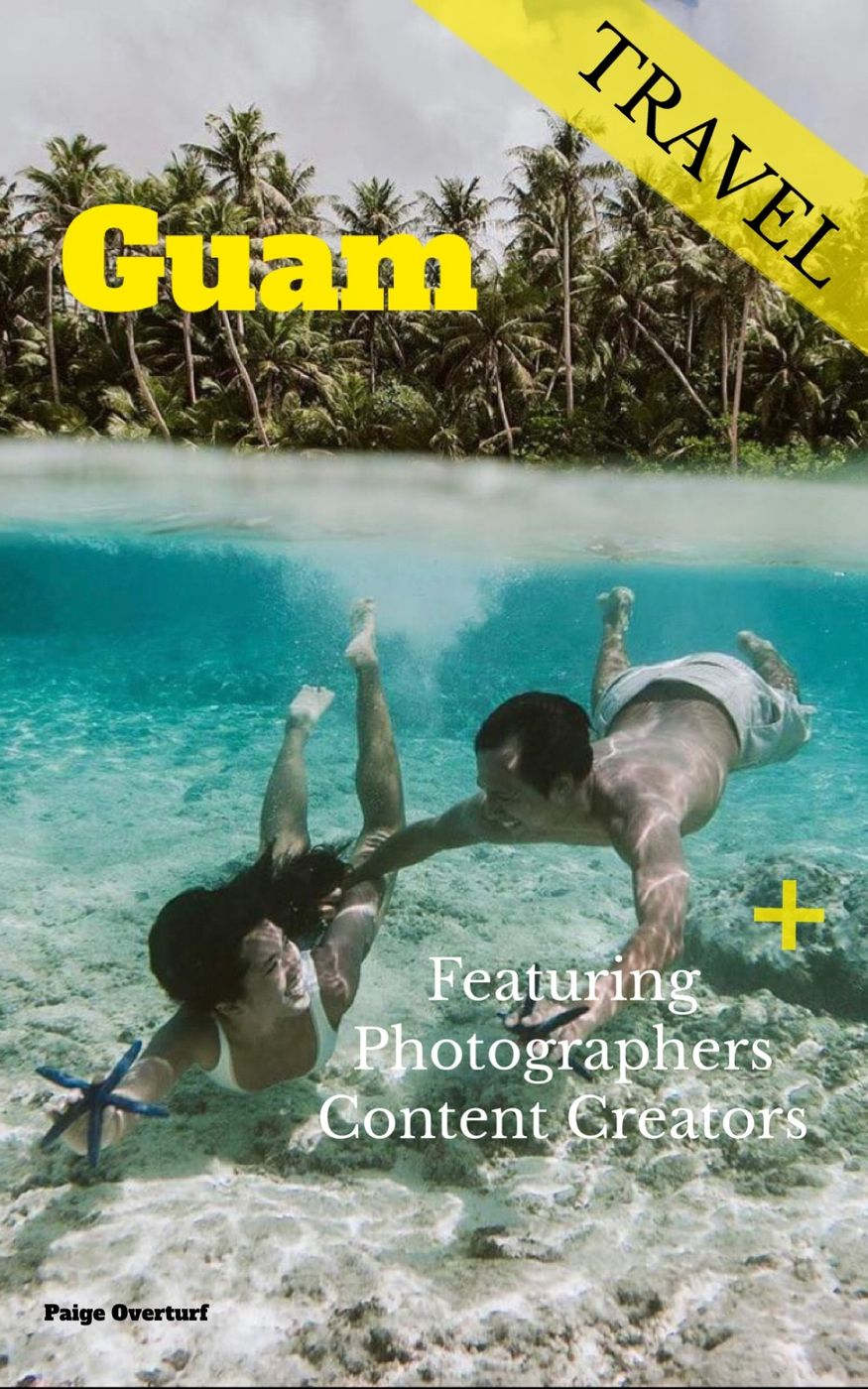Featuring content creators and photographers | Guam🇬🇺