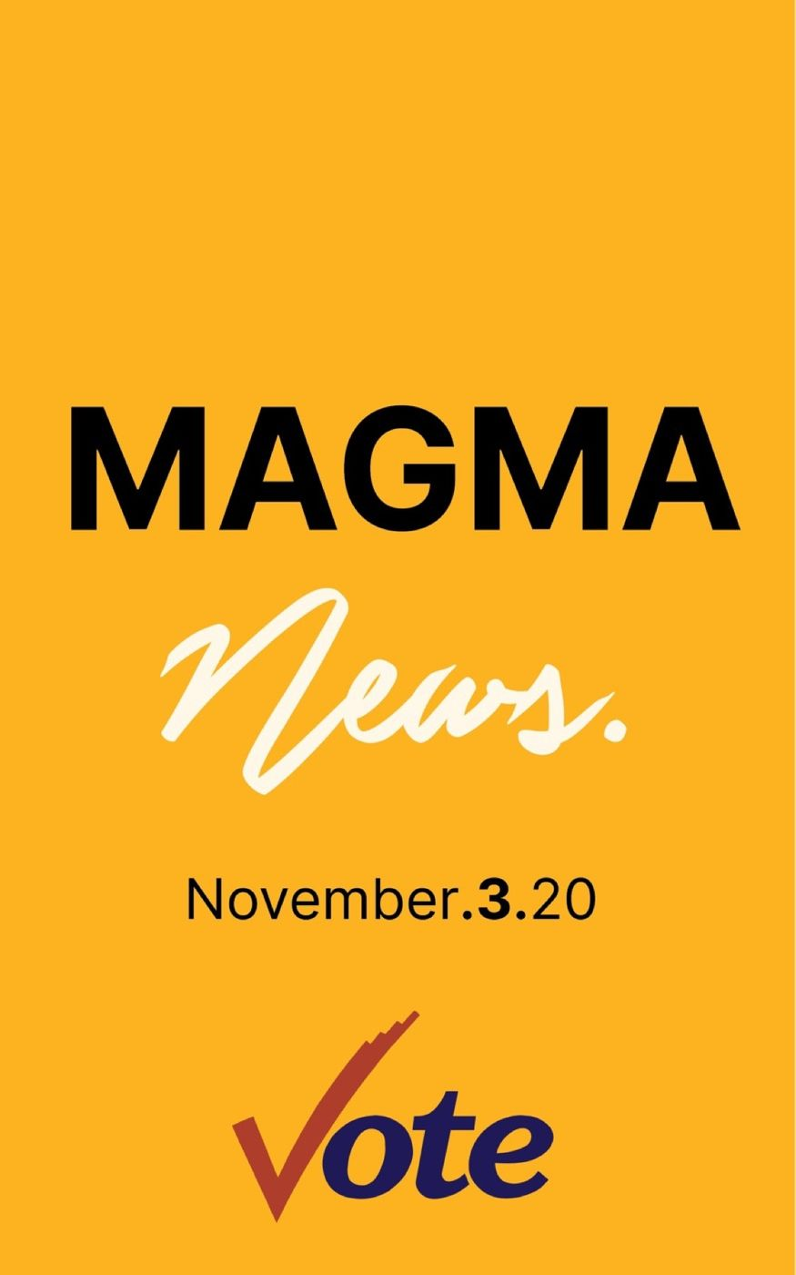 Magma News | Nov. 3 2020