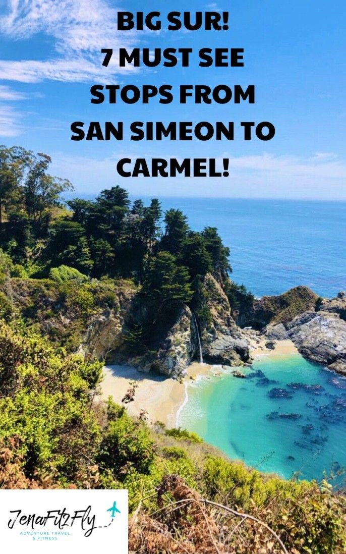 Big Sur! 7 Must See Stops from San Simeon to Carmel