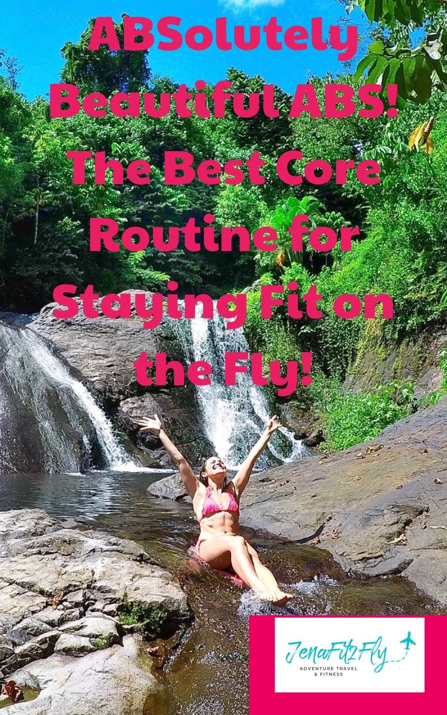 The Best Core Routine for Staying fit on the Fly!