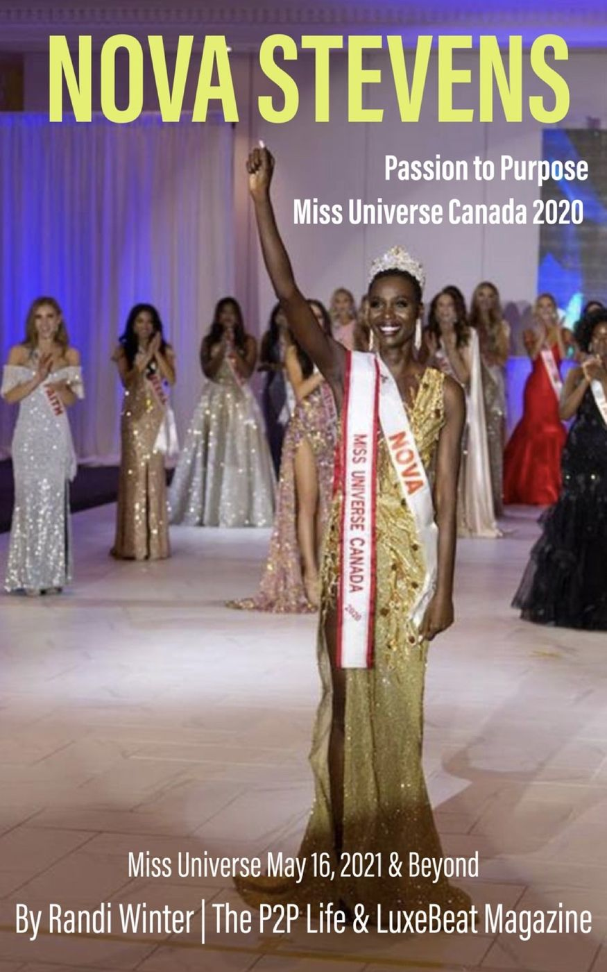 Nova Stevens, Miss Universe Canada 2020's journey from refugee to model, actress, social activist, author and now to the Miss Universe stage representing her adopted home of Canada and heritage of South Sudanese descent, is truly inspirational.