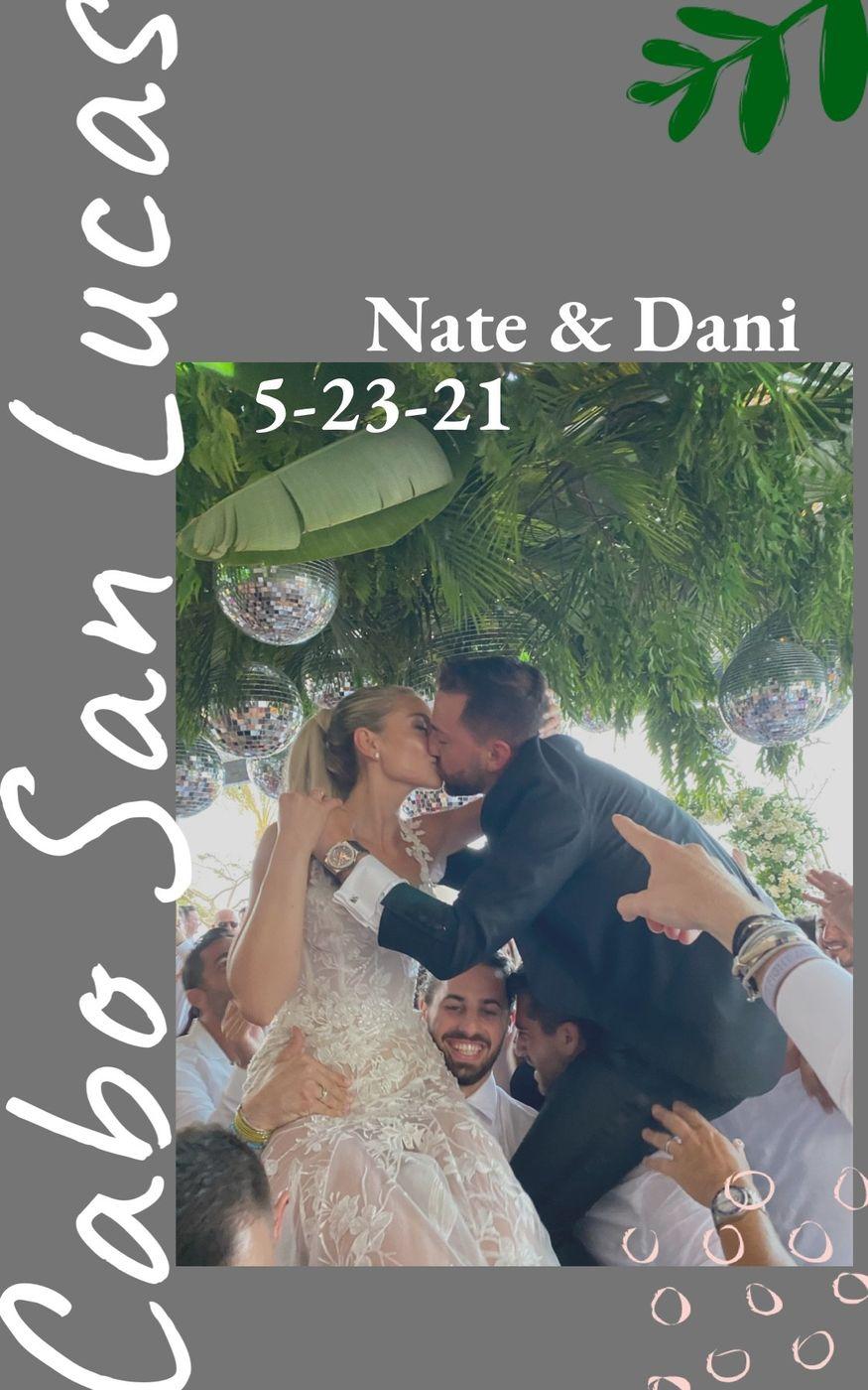 Nate & Dani Wedding! Chileno Bay, Cabo San Lucas.  5/23/21
